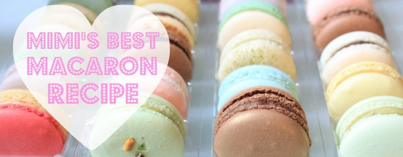 How To Make The Best Macarons Ever