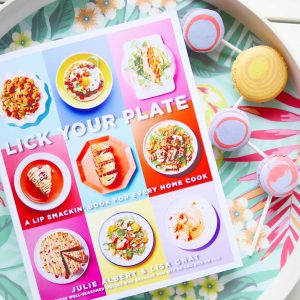 GIVEAWAY & Lick Your Plate Cookbook Launch Party