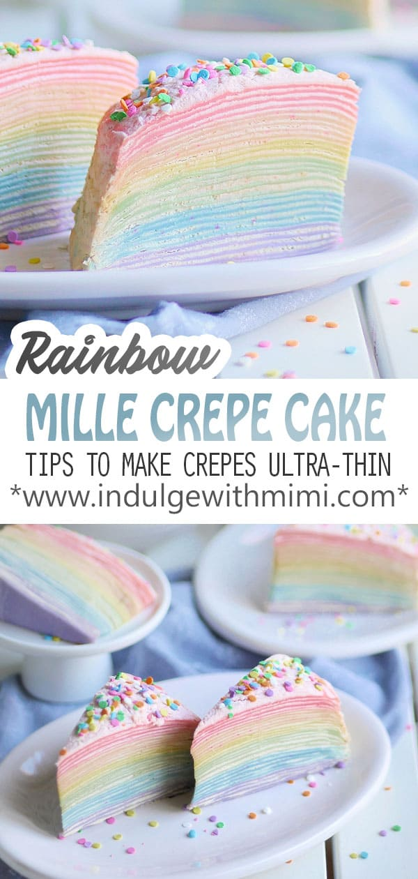 A stunning rainbow-colored mille crepe cake comprised of 30 ultra-thin crepes. Tips and tricks included for successfully making the paper-thin crepes.